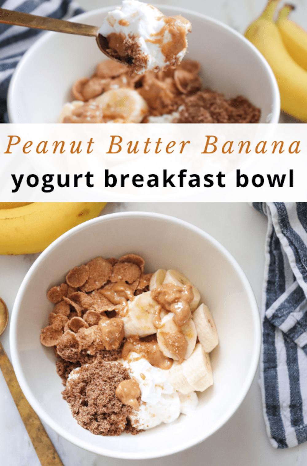 peanut butter banana yogurt breakfast bowl